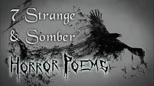 7 strange u0026 somber horror poems dark poetry read by g m