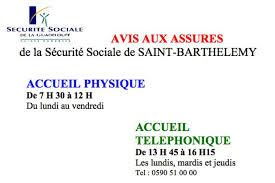 bureau securité sociale barthélemy horaires d accueil du bureau de la sécurité sociale