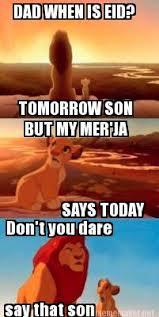 Eid Memes - meme maker dad when is eid tomorrow son but my merja says today