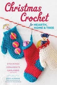 christmas crochet for hearth home u0026 tree stockings ornaments