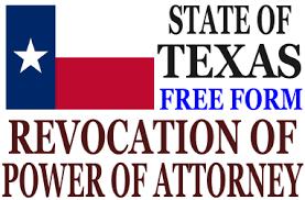 revoke power of attorney texas revocation of power of attorney