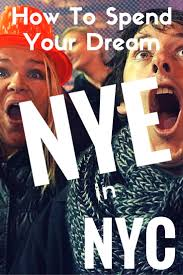 thanksgiving eve nyc best 25 new years eve nyc ideas on pinterest watch new years