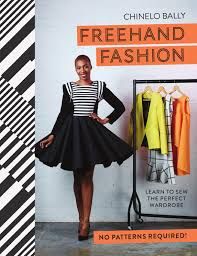 Books On Sewing Clothes Freehand Fashion By Chinelo Bally By Pavilion Books Issuu