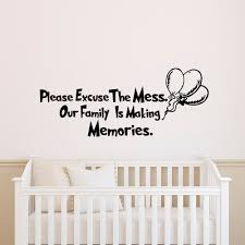 wall decal quote dr seuss please excuse our mess our family is details wall decal quote dr seuss