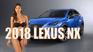 lexus nx200 interior 2018 lexus nx exterior and interior youtube