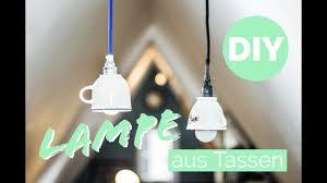 Wohnzimmer Lampe Anleitung Diy Lampe Design Lampe Aus Tassen Tassenlampe Selbst Gemacht