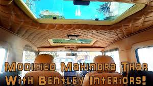 modified mahindra thar crde 4x4 walkaround bentley interiors in