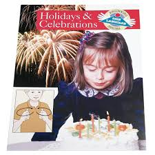 Holidays And Celebrations Maxiaids Beginning Sign Language Series Holidays And Celebrations