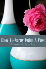How To Paint A Vase Lovely Imperfection How To Spray Paint A Vase Lovely Imperfection