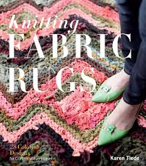 knitting fabric rugs 28 colorful designs for crafters of every