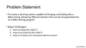 interim design review electric bike docking station ece group ppt