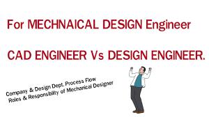 design engineer cad engineer vs design engineer for fresher mechanical engineer