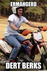 Funny Motocross Memes - dirt bike memes funny dirt bike memes moto memes quotes
