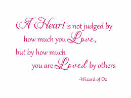amazon com a heart is not judged by how much you love wizard of amazon com a heart is not judged by how much you love wizard of oz vinyl wall decal home kitchen