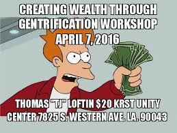 Meme Loftin - creating wealth through gentrification workshop april 7 2016 thomas