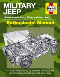 military jeep military jeep manual haynes publishing