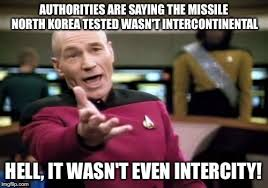 North Korean Memes - authorities are saying the missile north korea tested wasn t