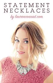 wear statement necklace images How to wear statement necklaces lauren conrad jpg