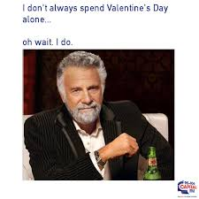 Single Valentine Meme - these memes will make you cry with laughter cause you re single