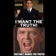You Can T Handle The Truth Meme - 32 best a few good men images on pinterest good men cinema and films