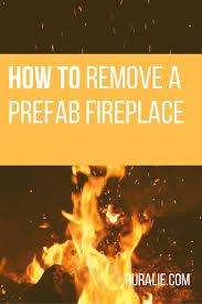 renovation diary prefab fireplace removal u2014 ruralie