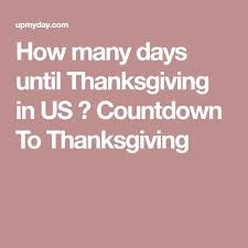 best 25 days until thanksgiving ideas on days until