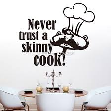 sticker oracle picture more detailed picture about never trust a never trust a skinny cook kitchen creative vinyl quote wall art decal sticker for home decoration