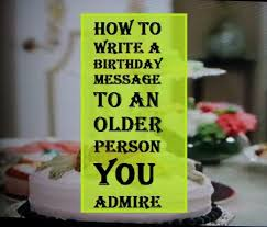how to write a birthday message to an person you admire