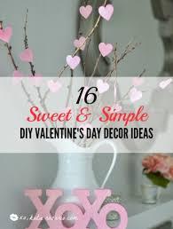 Simple Diy Home Decor 16 Sweet U0026 Simple Diy Valentine U0027s Day Décor Ideas Xo Katie Rosario