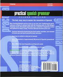 practical spanish grammar a self teaching guide amazon de