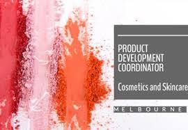 Seeking Melbourne Now Closed Melbourne Product Development Coordinator Cosmetics