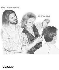 Jesus Drawing Meme - 25 best memes about go away jesus go away jesus memes