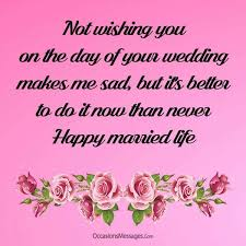 wedding wishes not attending belated wedding wishes and messages occasions messages