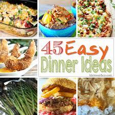 Dinner Easy Ideas 45 Easy Dinner Ideas On Kleinworthco Com Best Of Kleinworth U0026 Co