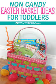 easter gift baskets for toddlers non candy toddler easter basket ideas spot of tea designs