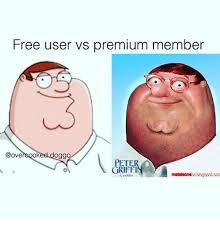 Peter Griffin Meme - free user vs premium member ooked doggo peter griffin meme on me me