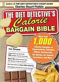 the diet detective u0027s calorie bargain bible more than 1 000