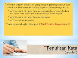penulisan daftar pustaka nama tiga suku kata ejaan dan tanda baca dalam bahasa indonesia ppt download