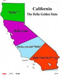 California Meme - california hella the hella golden state hella zone ha ha you said