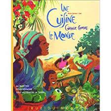 livre de cuisine du monde livres cuisine du monde pour enfants le de jo