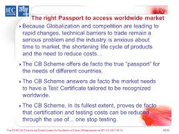 the iecee cb scheme the global system for facilitation of trade
