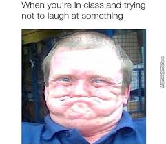 Trying Not To Laugh Meme - when we try not to laugh in class by spyros21 meme center