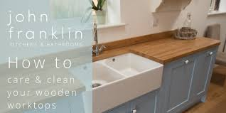 what should you use to clean wooden kitchen cabinets how to care and clean your wooden worktops franklin
