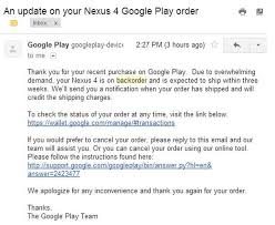 my google play order google nexus 4 play store debacle gives buyers the backorder blues