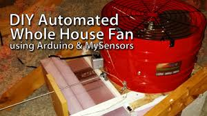 diy whole house fan diy insulated whole house fan automated with arduino and mysensors
