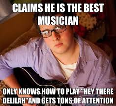 Musician Memes - scumbag mediocre teen musician memes quickmeme