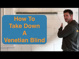 Timber Blind Cleaning How To Take Down A Venetian Blind How To Remove A Venetian Blind