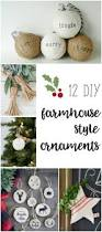 farmhouse style ornaments for christmas farmhouse style diy