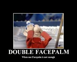Double Facepalm Meme - double facepalm facepalm know your meme