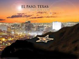 el paso tx sun city lived here for 5 years places i ve